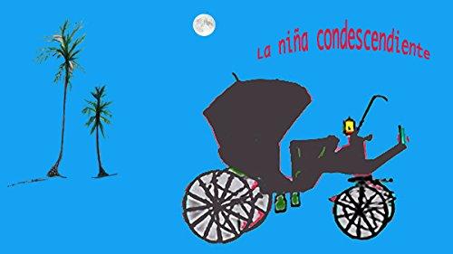 La niña condescendiente (Cuentos de Quillota nº 2) por Marco Villarroel Bruna