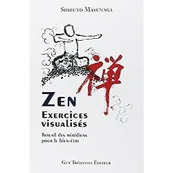 Zen, exercices visualisés : Travail des méridiens pour le bien-être