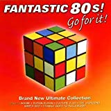 Fantastic 80's: the Ultimate Collection