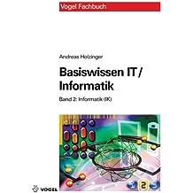 Basiswissen IT /Informatik: Band 2: Informatik