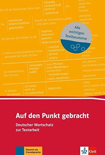 Auf den Punkt gebracht: Deutscher Wortschatz zur Textarbeit