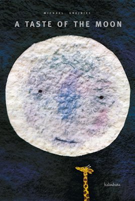 A taste of the moon (books for dreaming) por Michael Grejniec