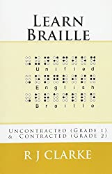 Learn Braille: Uncontracted (Grade 1) & Contracted (Grade 2)