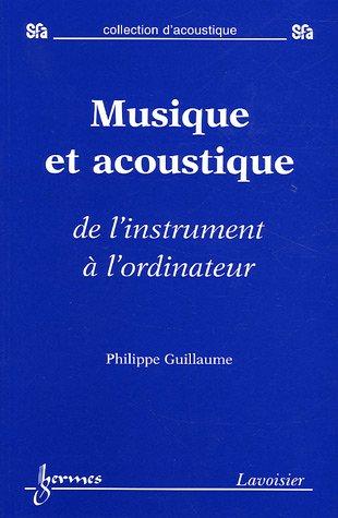 Musique et acoustique par Philippe Guillaume