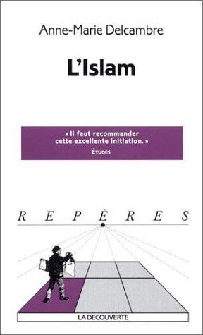 L'Islam par Anne-Marie Delcambre