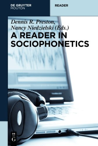 A Reader in Sociophonetics (Trends in Linguistics. Studies and Monographs [TiLSM])