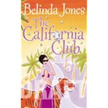 The California Club by Belinda Jones (3-Jul-2003) Paperback