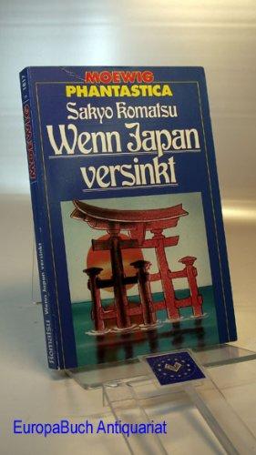 Wenn Japan versinkt. Aus dem Japanischen (Nippon chinbotsu; 1973) von Klaus Schultz.