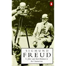 Jokes and Their Relation to the Unconscious (Penguin Freud Library)