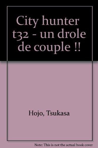 City Hunter (Nicky Larson), tome 32 : Un drôle de couple