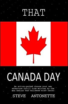 That Canada Day by [Antonette, Steve]