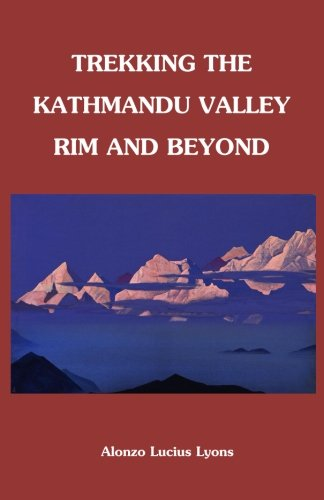Trekking The Kathmandu Valley Rim and Beyond