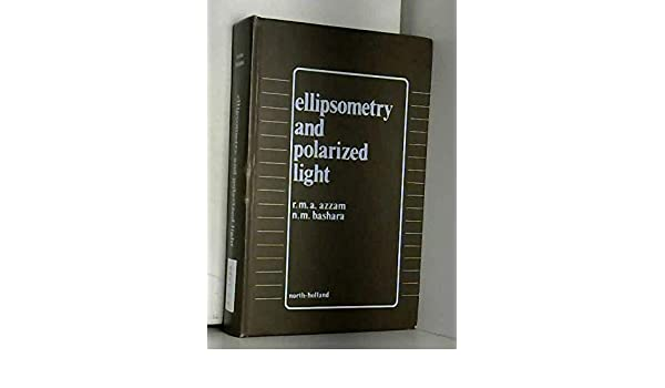 ellipsometry and polarized light azzam