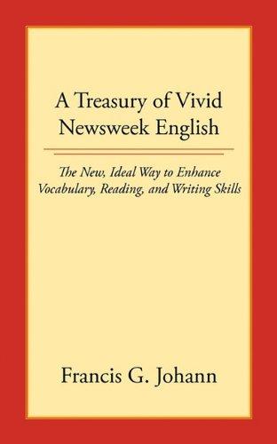 a-treasury-of-vivid-newsweek-english-the-new-ideal-way-to-enhance-vocabulary-reading-and-writing-ski