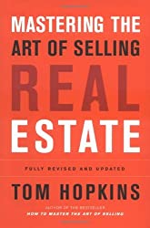 Mastering the Art of Selling Real Estate: Fully Revised and Updated by Tom Hopkins (2004-08-03)
