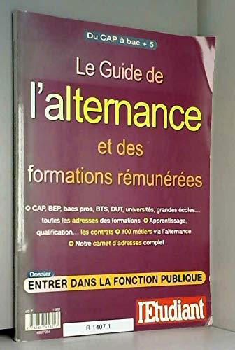 LE GUIDE DE L'ALTERNANCE ET DES FORMATIONS REMUNEREES
