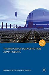 The History of Science Fiction (2nd edition) (Palgrave Histories of Literature)