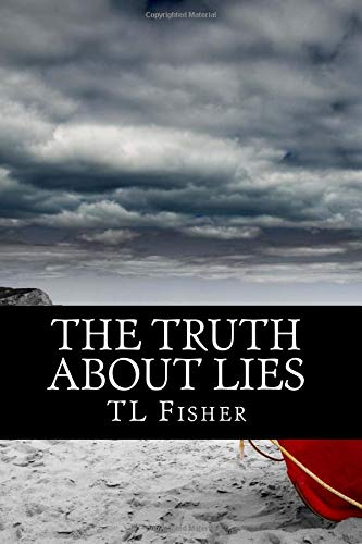 The Truth About Lies (The Whole Truth Series, Band 2) Tl 2-serie
