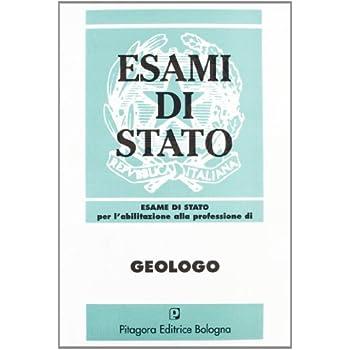 Esame Di Stato Per L'abilitazione Alla Professione Di Geologo (1986-1996)