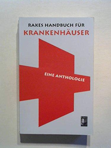 Rakes Handbuch für Krankenhäuser