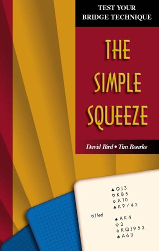 The Simple Squeeze (Test Your Bridge Technique) (English Edition)