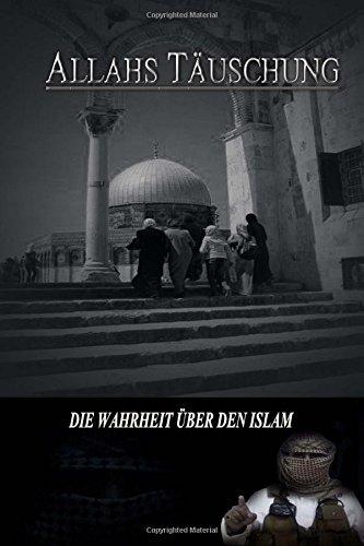 Allahs Täuschung - 101 Islam