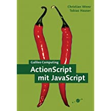 ActionScript mit JavaScript, m. CD-ROM