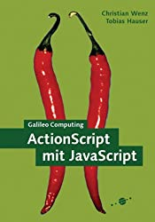 ActionScript mit JavaScript, m. CD-ROM