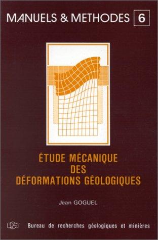 Étude mécanique des déformations géologiques par Jean Goguel