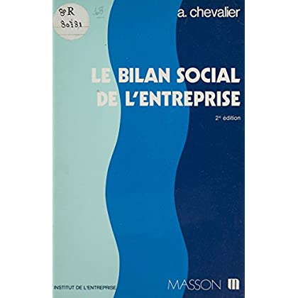Le Bilan social de l'entreprise (Institut de l'E)