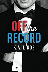 Off the Record (The Record Series) by Linde, K.A. (2014) Paperback