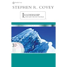Stephen R Covey on Leadership: Great Leaders, Great Teams, Great Results