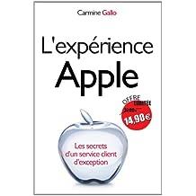 L'expérience Apple : Les secrets d'un service client d'exception