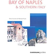 Bay of Naples & Southern Italy (Cadogan Guide Bay of Naples & Southern Italy)