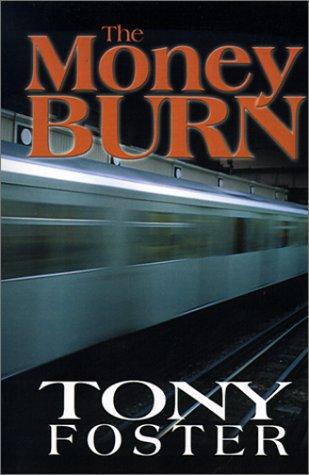 The Money Burn