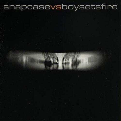 Snapcase / Boy Sets Fire by SNAPCASE / BOYSETSFIRE