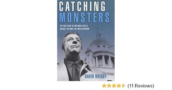 Catching Monsters Amazon Co Uk Bright David 9781904034803 Books