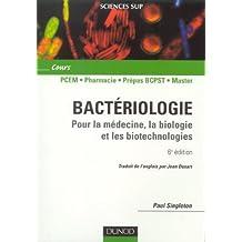 Bactériologie : Pour la médecine, la biologie et les biotechnologies ; Cours