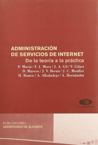 Administración de servicios de Internet: De la teoría a la práctica (Monografías) por Francisco Maciá Pérez