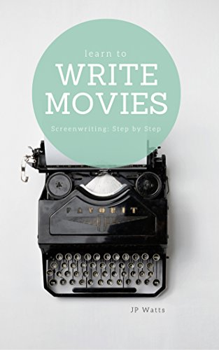 learn-to-write-movies-screenwriting-step-by-step