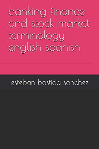 banking finance and stock market terminology english spanish