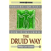 The Druid Way (Earth Quest)