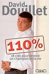 110 % : 18 clés pour devenir un champion de la vie