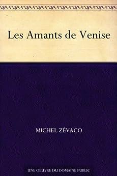 Les Amants de Venise (French Edition)