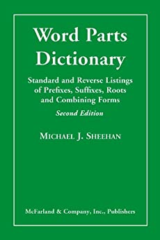 WORD ROOTS AND FORMS OF COMBINING DICTIONARY