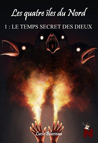 Couverture du livre Les 4 îles du Nord: Le temps secret des dieux (extrait gratuit)