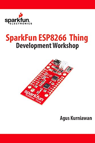 SparkFun ESP8266 Thing Development Workshop (English Edition)