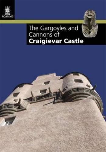 The Gargoyles and Cannons of Craigievar Castle by Ian M Davidson (2011-04-01) (Gargoyle-davidson)