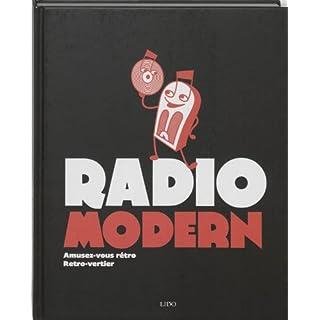 Radio Modern: amusez-vous rétro