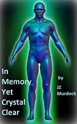 In Memory, Yet Crystal Clear (English Edition)
